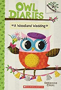 A Woodland Wedding: A Branches Book (Owl Diaries #3) (3)
