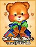 Cute Teddy Bears: Coloring Book for Kids, Boys and Girls