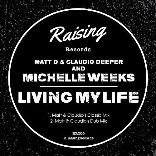 Matt D & Claudio Deeper feat. Michelle Weeks