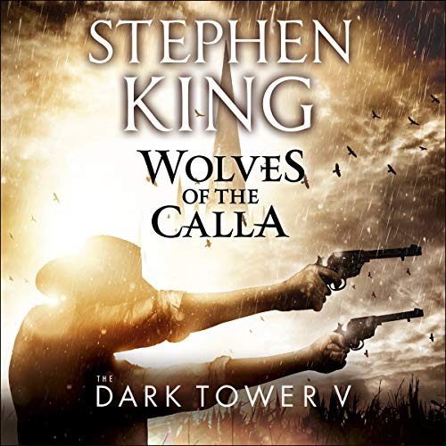 The Dark Tower V: Wolves of the Calla audiobook cover art
