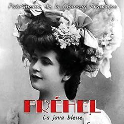 La Java Bleue (Patrimoine de la Chanson Française)