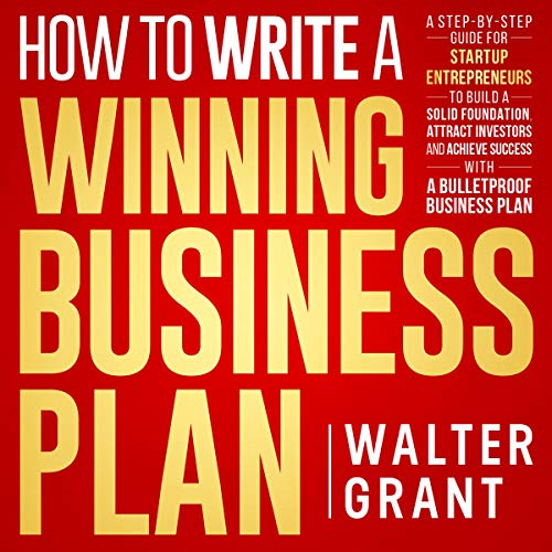 How to Write a Winning Business Plan Audiobook By Walter Grant cover art