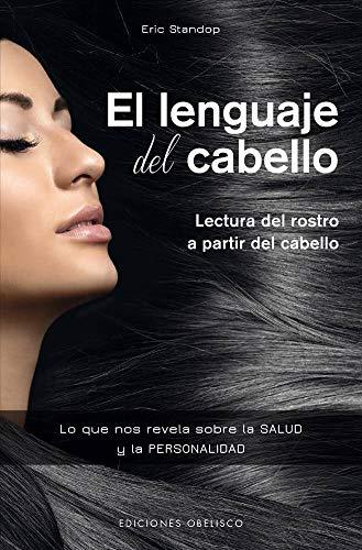 El Lenguaje del Cabello (PSICOLOGÍA)
