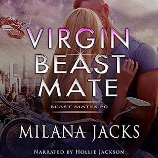 Virgin Beast Mate     Beast Mates, Book 0              Autor:                                                                                                                                 Milana Jacks                               Sprecher:                                                                                                                                 Hollie Jackson                      Spieldauer: 38 Min.     Noch nicht bewertet     Gesamt 0,0