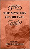 The Mystery of Orcival Annotated (English Edition)