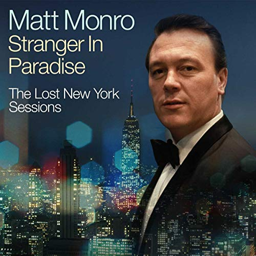 Stranger In Paradise – The Lost New York Sessions/ The Best Of
