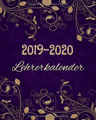 Lehrerkalender 2019-2020: Der perfekte Schulplaner für das neue Schuljahr - Edition Lila-Gold