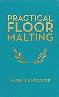Practical Floor Malting