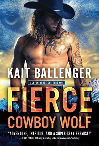 Fierce Cowboy Wolf (Seven Range Shifters)の詳細を見る