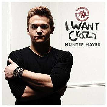 I Want Crazy