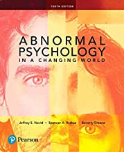 Abnormal Psychology In A Changing World 10th Edition