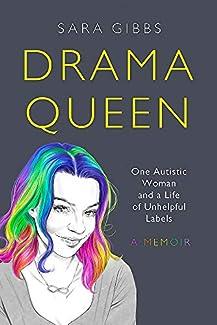 Sara Gibbs - Drama Queen