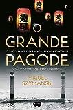 O grande pagode (Portuguese Edition)