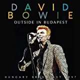 David Bowie: Outside In Budapest (Audio CD)