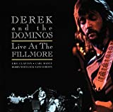 Songtexte von Derek and the Dominos - Live at the Fillmore