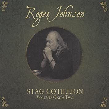 Stag Cotillion, Volumes One & Two