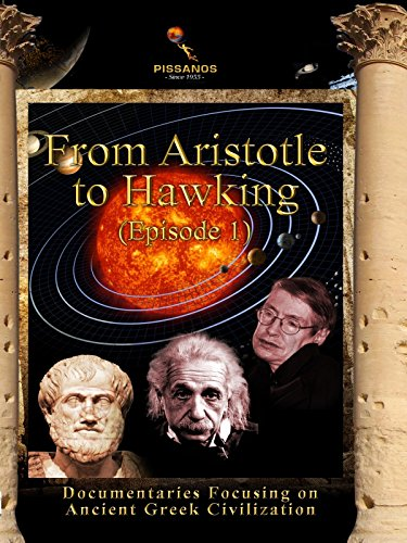 From Aristotle to Hawking (Episode 1)