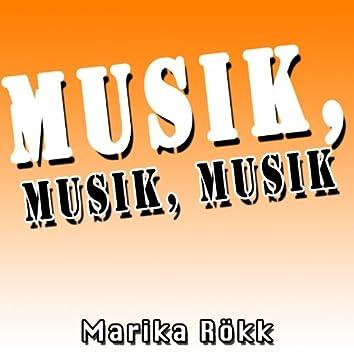 Musik, Musik, Musik