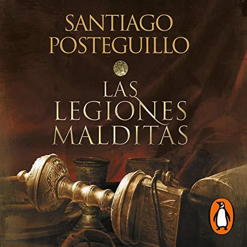 Africanus. Las legiones malditas (Trilogía Africanus 2) [Africanus: The Cursed Legions (Africanus Trilogy, Book 2)] Audiobook By Santiago Posteguillo cover art