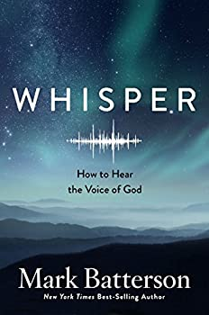 Whisper  How to Hear the Voice of God