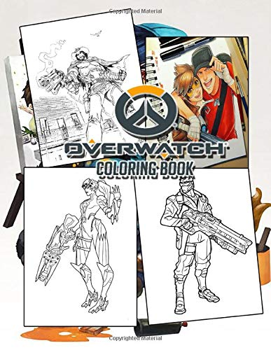 Overwatch Coloring Book: Anyone Who Is A Fan Of Overwatch Game Will Love This Coloring Book With Beautifil Printing And Needs To Add It To Their Collection Now