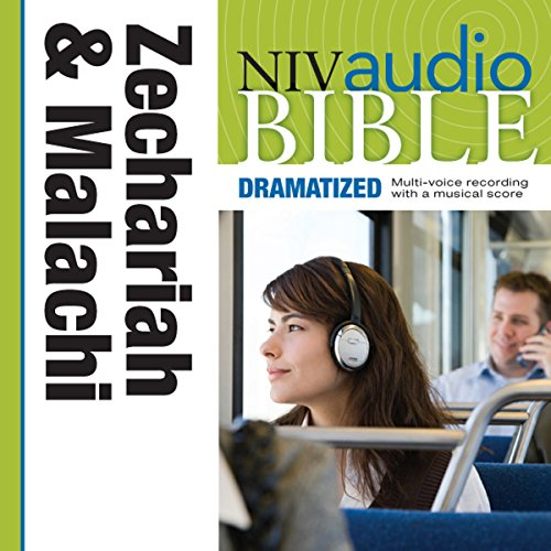 NIV Audio Bible, Dramatized: Zechariah and Malachi audiobook cover art