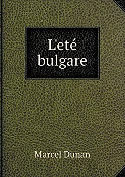 Paperback L' Ete Bulgare [French] Book