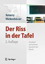 Der Riss in der Tafel: Amoklauf und schwere Gewalt in der Schule (German Edition)