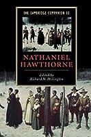 The Cambridge Companion to Nathaniel Hawthorne (Cambridge Companions to Literature)