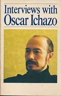 Interviews With Oscar Ichazo
