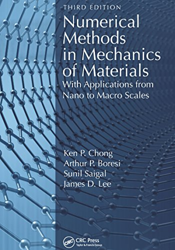 Numerical Methods in Mechanics of Materials: With Applications from Nano to Macro Scales (English Edition)