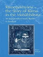 Ramopakhyana - The Story of Rama in the Mahabharata: A Sanskrit Independent-Study Reader