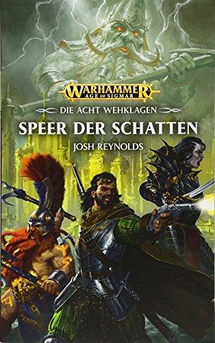 Warhammer Age of Sigmar - Speer der Schatten: Die Acht Wehklagen