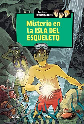 Los tres investigadores 6 : Misterio en la isla del esqueleto: Los tres investigadores (6) (INOLVIDABLES)