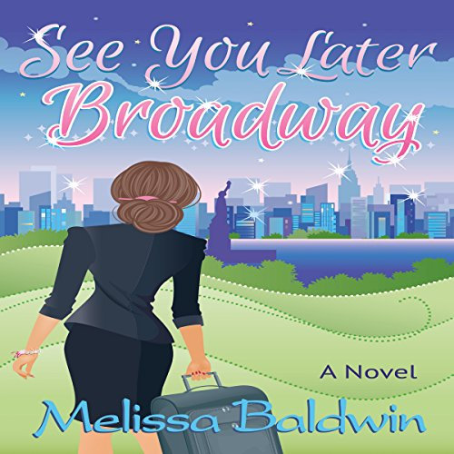 See You Later Broadway audiobook cover art