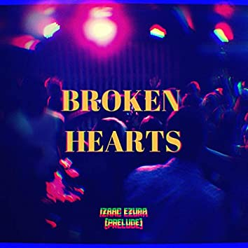 Broken Hearts (Deluxe Edition )
