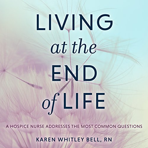 Living at the End of Life audiobook cover art