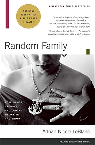 Compare Textbook Prices for Random Family: Love, Drugs, Trouble, and Coming of Age in the Bronx 31567th Edition ISBN 9780743254434 by LeBlanc, Adrian Nicole