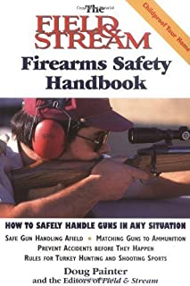The Field & Stream Firearms Safety Handbook by Doug Painter (1999-08-01)