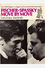 Fischer-Spassky Move by Move (Chess) Paperback