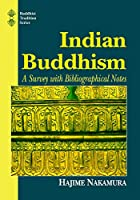 Indian Buddhism: A Survey With Bibliographical Notes (Buddhist Tradition Series)