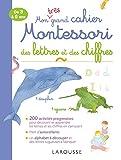 Mon très grand cahier Montessori des lettres et des chiffres