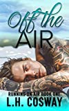 Off the Air (Running on Air Book 1) (English Edition)