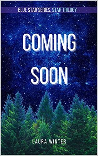 Star Supernova (Blue Star Series Book 5) (English Edition)