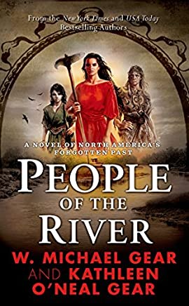 People of the River (The First North Americans series, Book 4) by W. Michael Gear (1993-05-15)