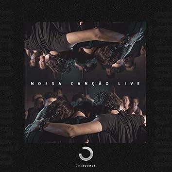 Nossa Canção (Live)