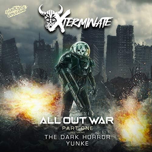 Xterminate, The Dark Horror & Yunke