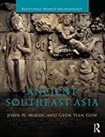 Ancient Southeast Asia (Routledge World Archaeology)