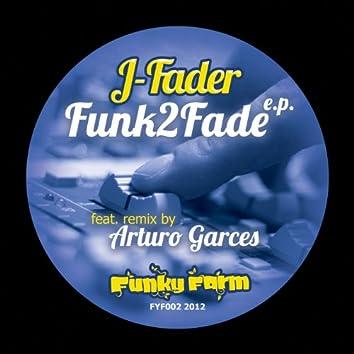 Funk2Fade