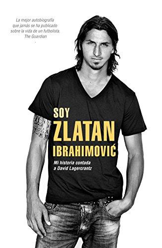 Soy Zlatan Ibrahimovic por David Lagercrantz, Zlatan Ibrahimović, Enrique Alda